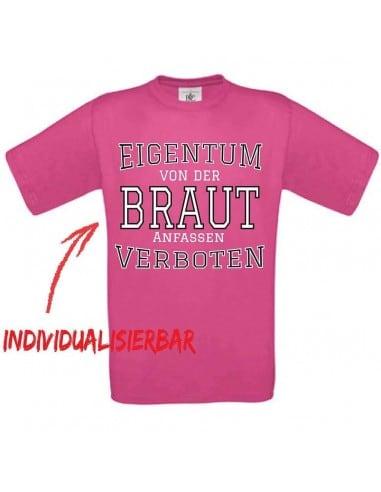 Eigentum von der Braut - anfassen verboten T-Shirt JGA 16,50 €