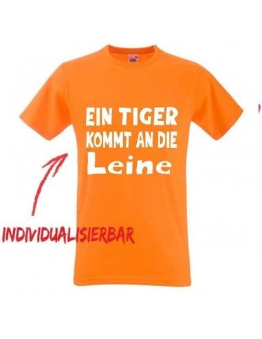 Ein Tiger kommt an die Leine T-Shirt JGA 16,50 €