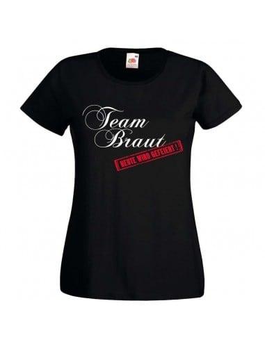 Team Braut - heute wird gefeiert JGA T-Shirt 5feac757b6