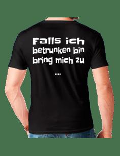 Falls ich betrunken bin bring mich zu... T-Shirt