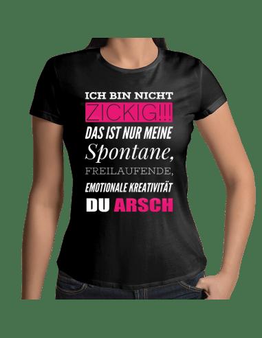 ICH BIN NICHT ZICKIG!! T-Shirt Hoodie Party, Fun & Urlaub 18,90 €